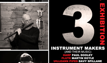 In November 2011 Martin Doyle took part in '3 Instrument Makers (and their music)'.